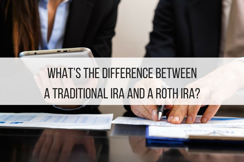 What's the Difference Between a Traditional IRA and a Roth IRA?