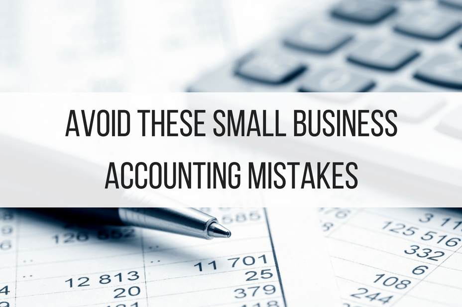 Avoid These Small Business Accounting Mistakes