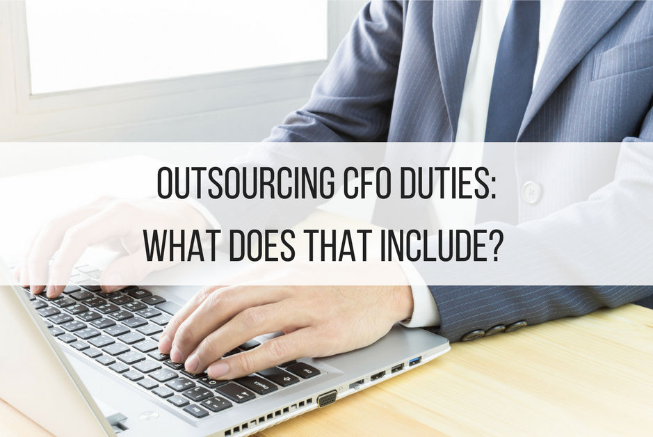 Outsourcing CFO Duties: What Does That Include?